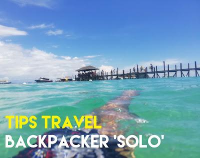 Tips Travel Untuk Traveler Bujang