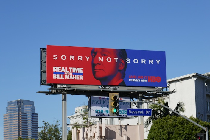 Bill Maher Sorry Not Sorry billboard