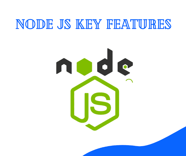 Node JS Key Features