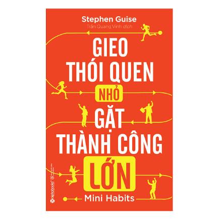 Gieo Thói Quen Nhỏ, Gặt Thành Công Lớn (Tái Bản 2018) ebook PDF EPUB AWZ3 PRC MOBI