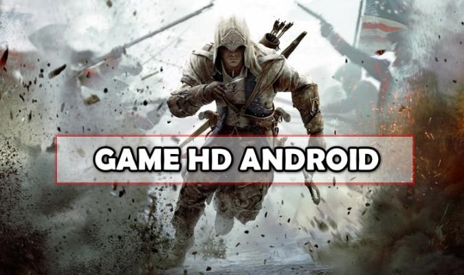 Rekomendasi Game Android HD Gratis yang Bisa Kamu Coba