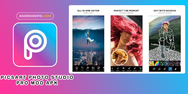 Download Picsart Photo Studio Pro Mod Apk Terbaru | androidepic.com