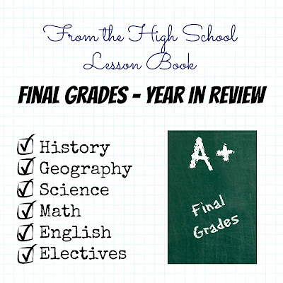 From the High School Lesson Book - Final Grades - Year in Review on Homeschool Coffee Break @ kympossibleblog.blogspot.com
