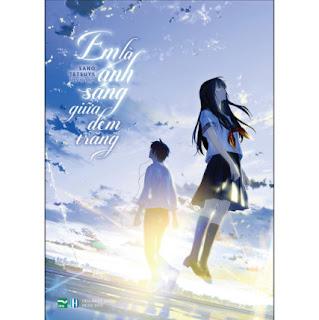 Em Là Ánh Sáng Giữa Đêm Trăng ebook PDF EPUB AWZ3 PRC MOBI