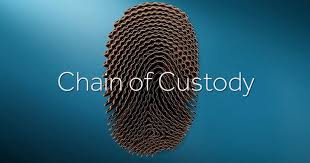 what is chain of custody