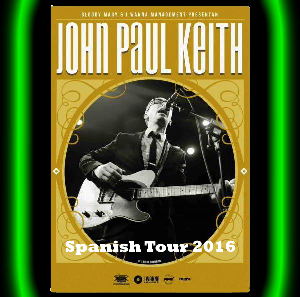 John Paul Keith - Spanish Tour 2016