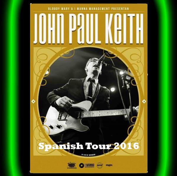 John Paul Keith - Spanish Tour 2016