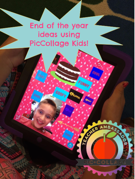 End of Year Ideas with PicCollage Kids!