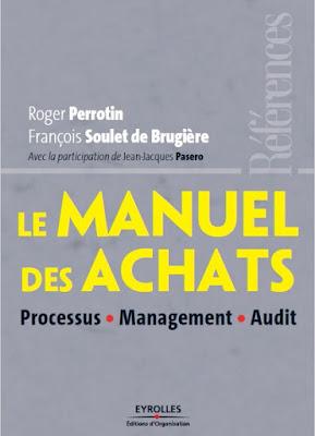 Télécharger Livre Gratuit Le manuel des achats - Processus, Management, Audit pdf