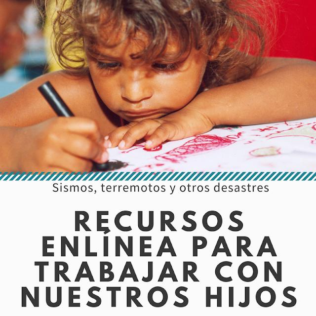 Terremotos y sismos: ayudando a nuestros hijos