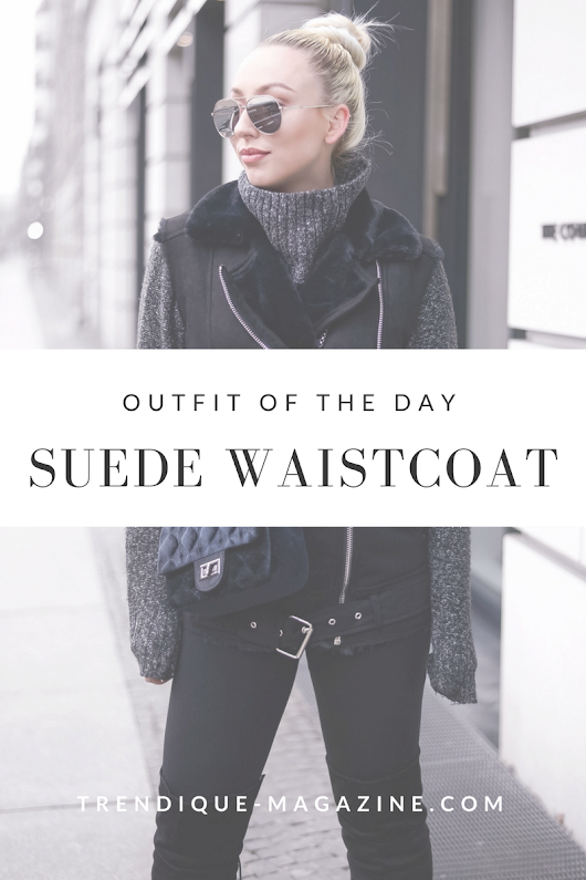 OUTFIT OF THE DAY: BLACK SUEDE WAISTCOAT