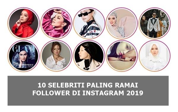 10 Selebriti Paling Ramai Follower di Instagram 2019