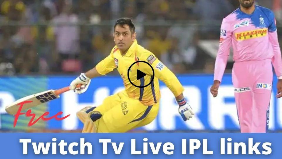 ACTIVE LINKS] Twitch Tv IPL Live - IPL 22-09-2020 - https://m.twitch.tv/iplive