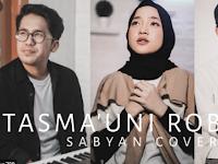 Download Lagu Nissa Sabyan - Tasma Uni Robbah Mp3 Baru 2020