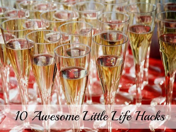 Top 10 Little Life Hacks
