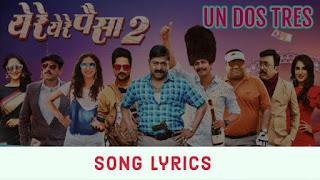 Un Dos Tres (ऊन दोस त्रेस) Song Lyrics