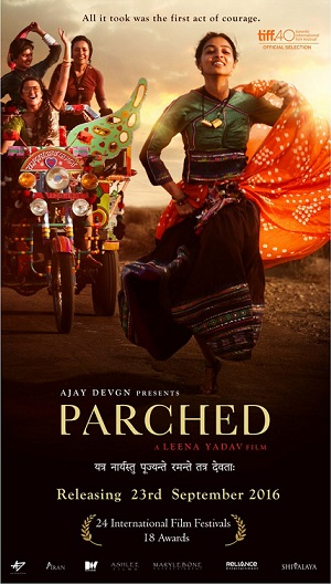 Surveen Chawla, Radhika Apte and Tannushta hindi movie Parched latest poster release date star cast 2016