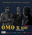 DOWNLOAD MP3: Shineface ft. Reminisce x Olamide -  (Omo x 100cover)
