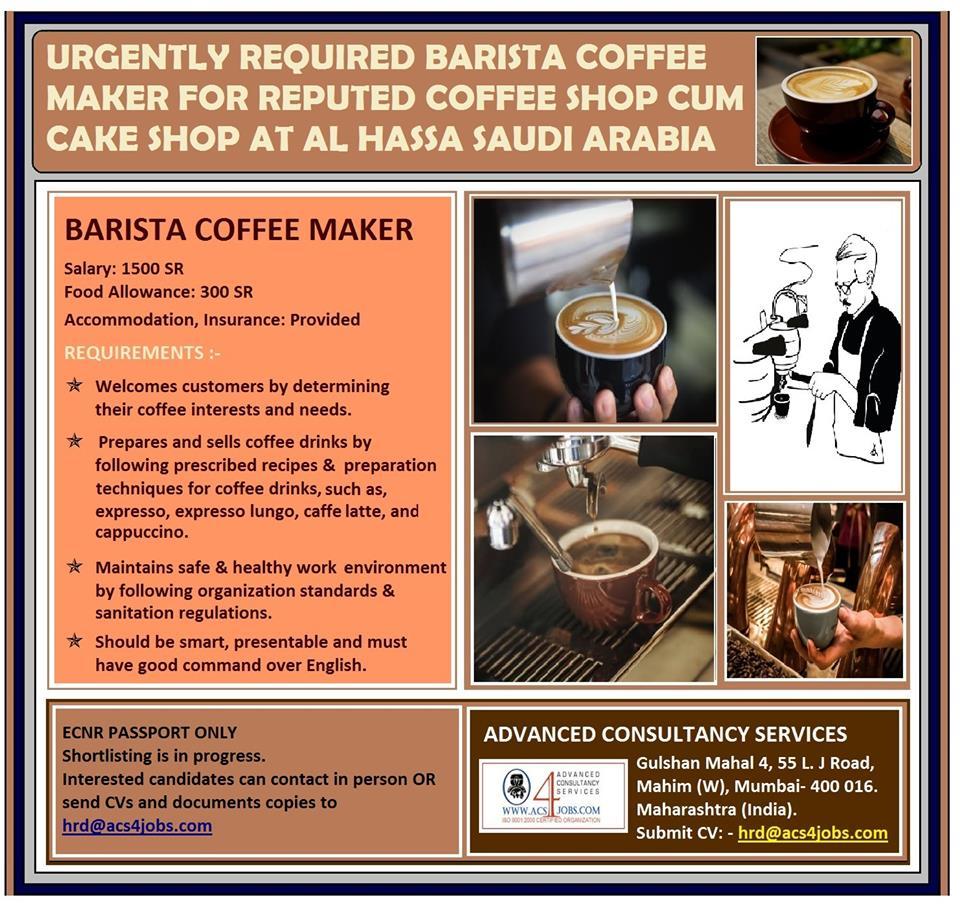 Barista Coffee Maker for reputed coffee shop cum cake shop at al Hassa in KSA