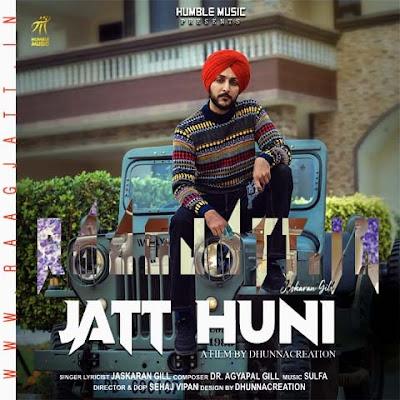 Jatt Huni by Jaskaran Gill lyrics