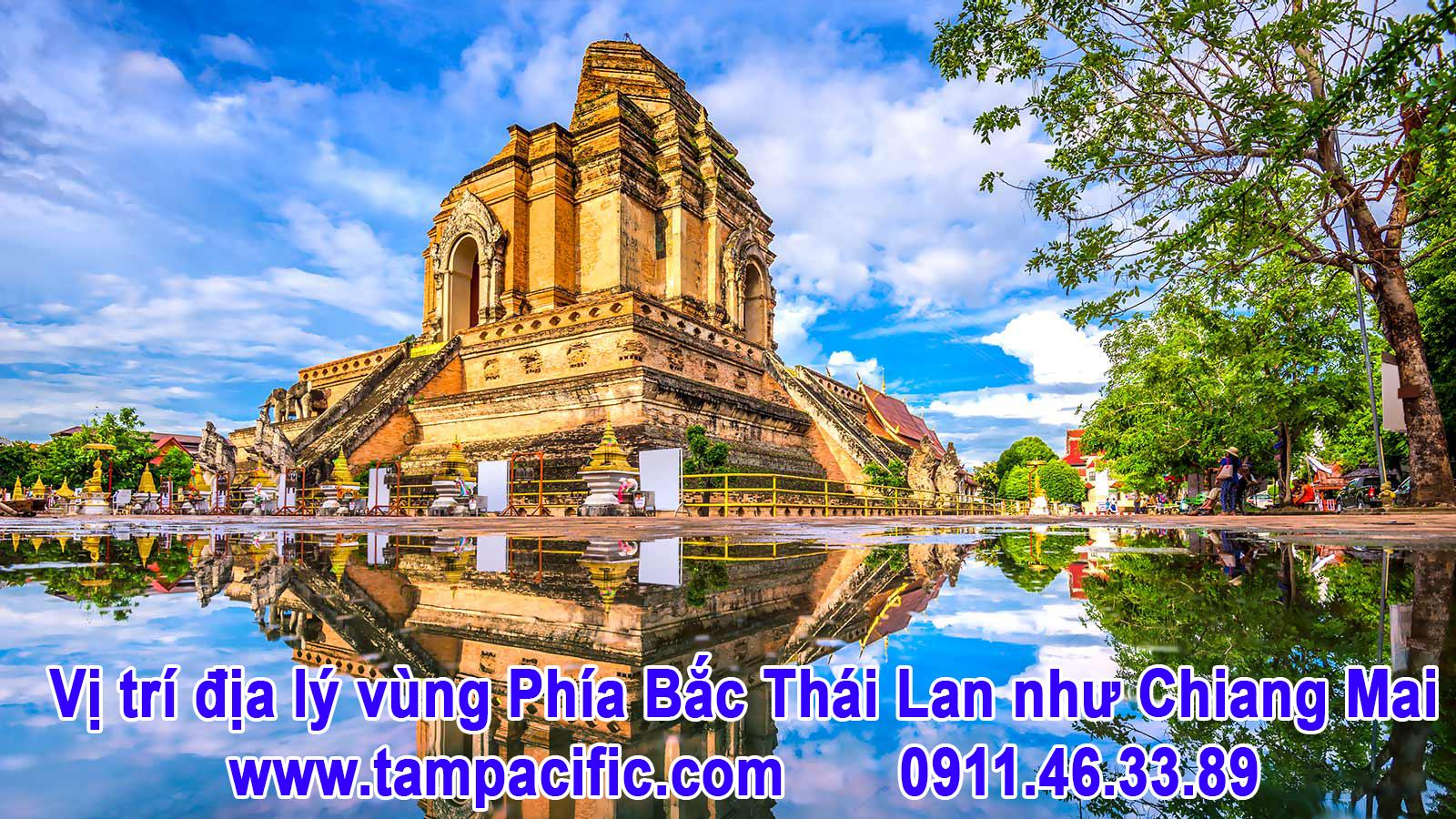 Vị trí địa lý vùng Phía Bắc Thái Lan như Chiang Mai