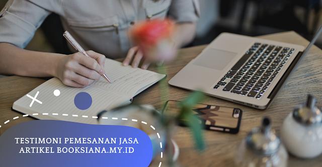 Testimoni Pemesanan Jasa Artikel Booksiana.My.Id