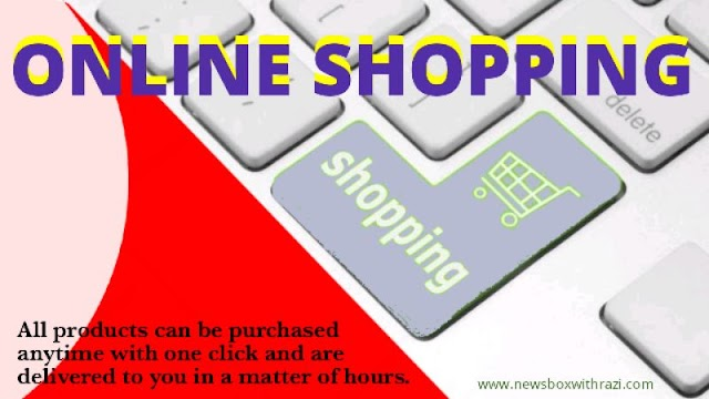 Why are people interested in online shopping and what are its advantages and disadvantages?   newsboxwithrazi.com