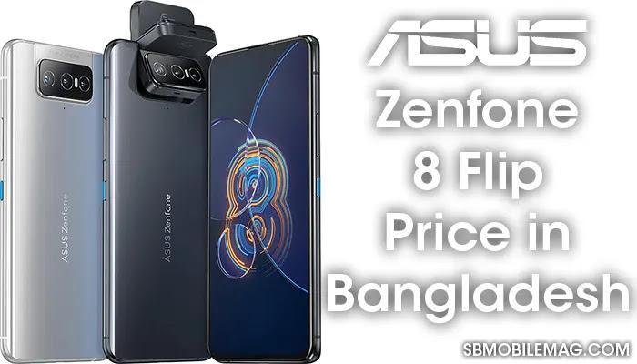 Asus Zenfone 8 Flip, Asus Zenfone 8 Flip Price, Asus Zenfone 8 Flip Price in Bangladesh