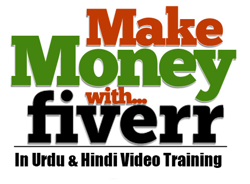 How To Make Money With Fiverr Urdu/Hindi Video Tutorial ~ Tutorials Hunt | Urdu & Hindi Video Tutorials
