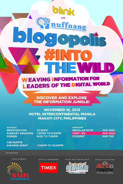 Nuffnang Philippines Blogopolis 2013 #IntoTheWild