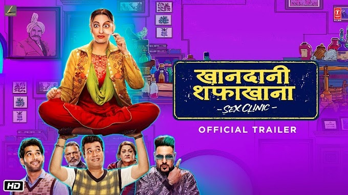 Khandaani Shafakhana Bollywood Latest Movie Free Download - 2019
