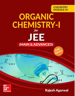 MC GRAW HILL EDUCATION: ORGANIC CHEMISTRY-IV For JEE Mains& Advanced