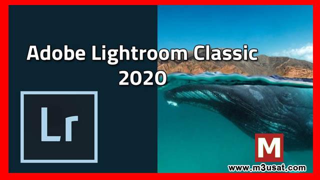 تحميل برنامج Adobe Photoshop Lightroom Classic CC 2020 مجاناً