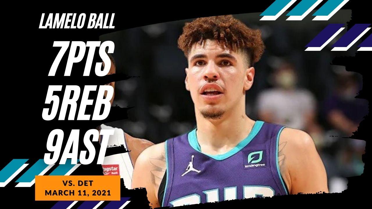 LaMelo Ball 7pts 9ast vs DET | March 11, 2021 | 2020-21 NBA Season