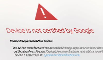 Cara Mengatasi Error Device is not Certified by Google di Android