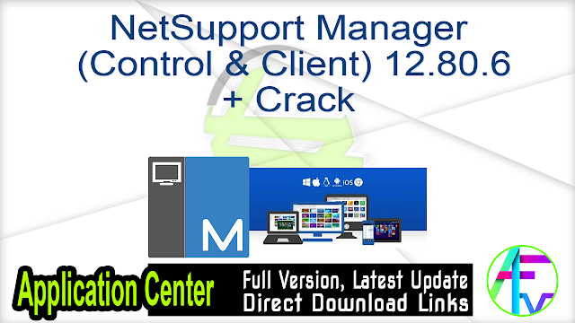NetSupport Manager (Control & Client) 12.80.6 + Crack