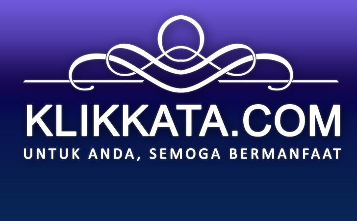 KLIKKATA.COM | Media Blog Yang Menyuguhkan Berbagai Hal Inspiratif  Bernilai Religi, Sosial, Budaya, Ekonomi, dan Lainnya.