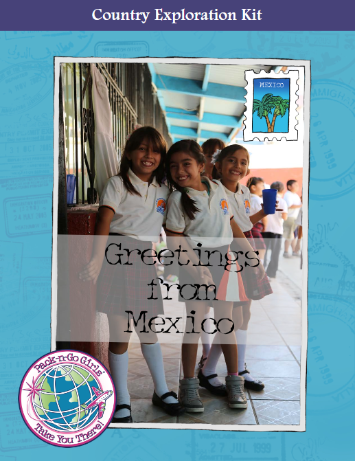 Free Mexico Exploration Kit from Pack-n-Go Girls