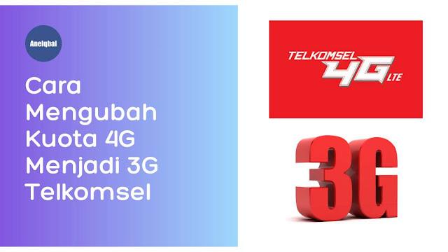 cara mengubah kuota 4g menjadi 3g telkomsel