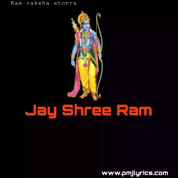 Ram raksha stotra lyrics | Ram raksha stotra lyrics in Hindi | English