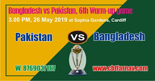 BAN vs PAK Warm UP Match Prediction Today Who Win CWC19