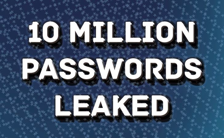 Researcher Publishes 10 Million Usernames and Passwords from Data Breaches