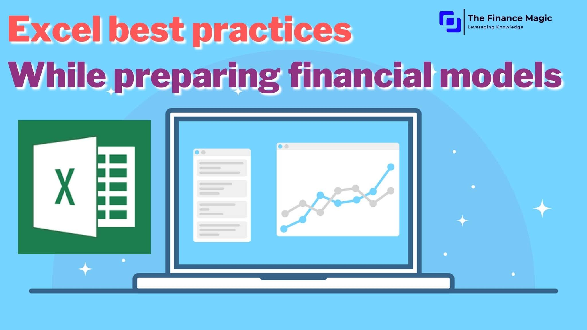 Excel best practices while preparing financial models | List of important MS-Excel shortcuts