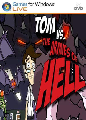 Tom vs. The Armies of Hell PC Full