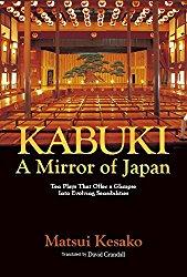 Kabuki: A Mirror of Japan.