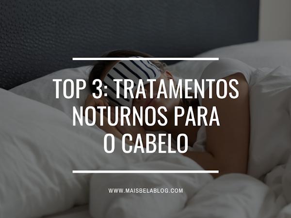 Top 3: Tratamentos noturnos para o cabelo