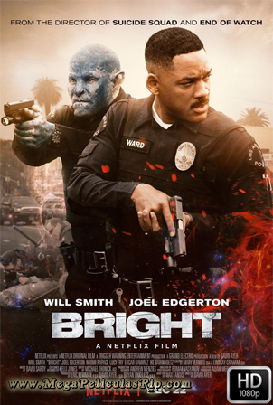 Bright [1080p] [Latino-Ingles] [MEGA]