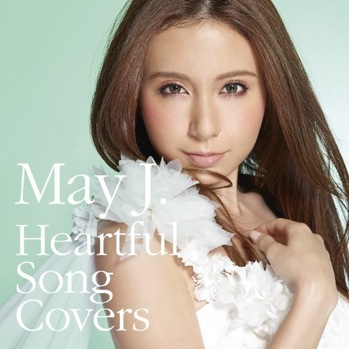 May J. - Heartful Song Covers [FLAC   MP3 320 / CD]
