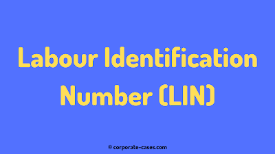 registration of labour identification number (lin)