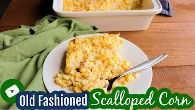 thumbnail for scalloped corn youtube video